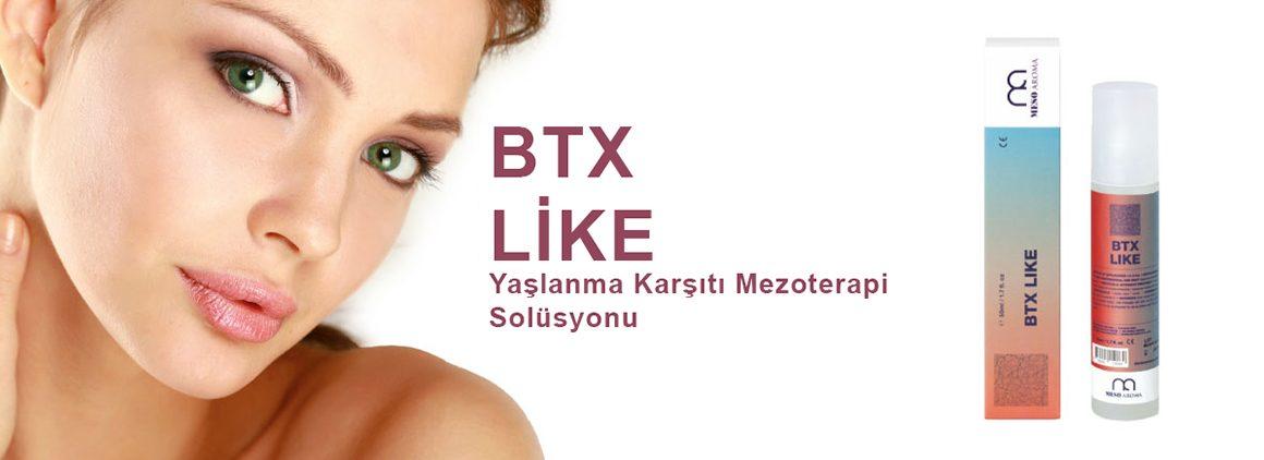 BTX LİKE