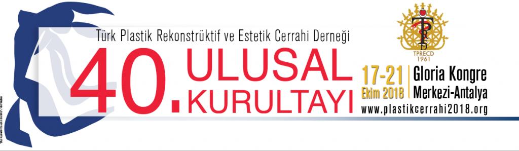 Türk Plastik Rekonstrüktif ve Estetik Cerrahi Derneği 40. Ulusal Kurultayı